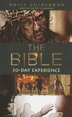 The Bible 30-Day Experience: Daily Guidebook