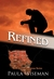 Refined: Book Two: Foundations Series