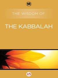 The Wisdom of the Kabbalah