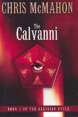 The Calvanni (The Jakirian Cycle #1)