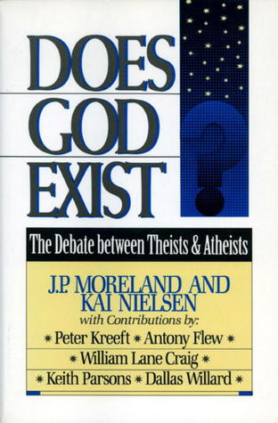 Does God Exist? by J.P. Moreland