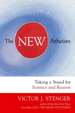 The New Atheism by Victor J. Stenger