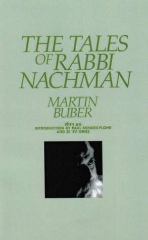 The Tales of Rabbi Nachman by Martin Buber