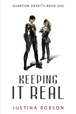 Keeping It Real (Quantum Gravity #1)
