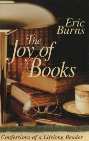 The Joy of Books by Eric Burns