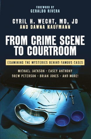 From Crime Scene to Courtroom: Examining the Mysteries Behind Famous Cases