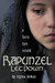 Rapunzel Let Down: A Fairy Tale Retold (The Fairy Tale Novels, #6)