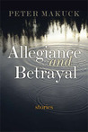 Allegiance and Betrayal: Stories
