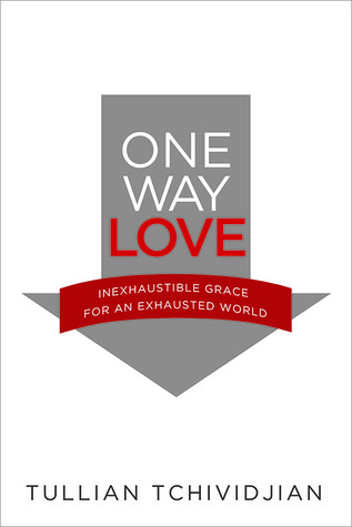 One Way Love: The Power of Unconditional Love in a Conditional World