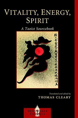 Vitality, Energy, Spirit by Thomas Cleary
