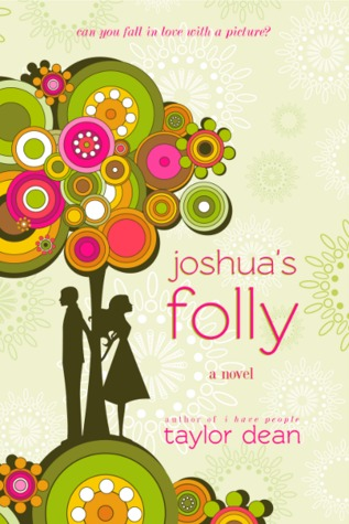 Joshua's Folly by Taylor Dean