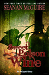 Sweet Poison Wine (Incryptid, #0.5)