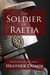 The Soldier of Raetia (Vale...