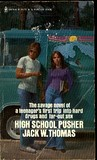 High School Pusher
