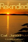 Rekindled by Cait Jarrod