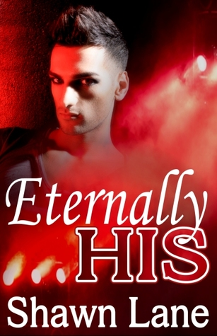 Eternally His (His, #5)
