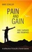 Pain and Gain: How I Surviv...