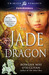 The Jade Dragon (Greenwood Witches Trilogy, #2)