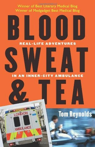 Blood Sweat and Tea by Tom Reynolds