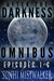 After The Darkness: Ominbus...
