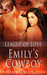 Emily's Cowboy (League of Love #5)