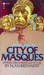 City Of Masques: [Where Dre...