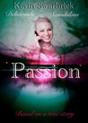 Passion by Kevin Swarbrick