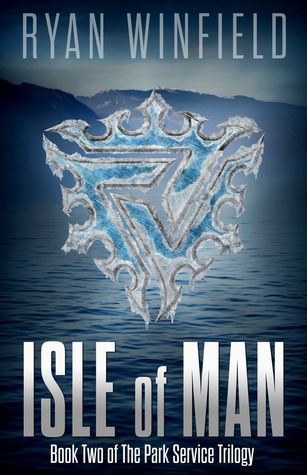 Isle of Man (Park Service Trilogy #2)