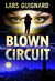 Blown Circuit (Michael Chase, #2)