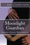 Moonlight Guardian (Ashton Grove Werewolves, #3)