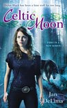 Celtic Moon (Celtic Wolves, #1)