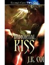 Immortal Kiss (Immortals Series, #2)