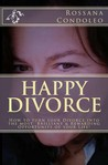 Happy Divorce by Rossana Condoleo