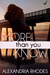 More Than You Know by Alexandria Rhodes