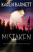 Mistaken by Karen   Barnett