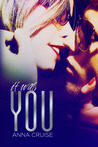 It Was You (Abby and West, #1)