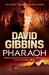 Pharaoh by David Gibbins