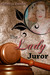The Lady Juror