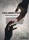 Collaborations (Loaded March, #12)