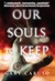 Our Souls to Keep (Our Soul...
