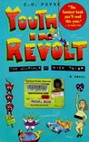 Youth in Revolt by C.D. Payne