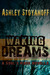 Waking Dreams (The Soul's M...