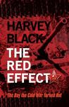 The Red Effect by Harvey Black