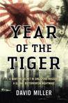 Year of the Tiger: A Wartime Secret in Singapore Triggers a Global Bioterrorism Nightmare