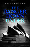 The Danger Down Under (Anne Lambert Mysteries #2)