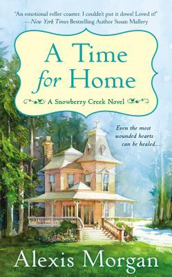 A Time for Home by Alexis Morgan