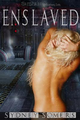 Enslaved by Sydney Somers