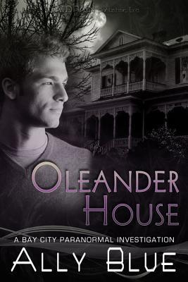 Oleander House by Ally Blue