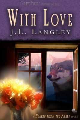 With Love by J.L. Langley