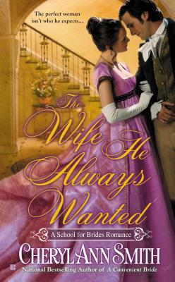 Review: The Wife He Always Wanted by Cheryl Ann Smith